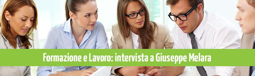 Formazione e lavoro intervista a Giuseppe Melara