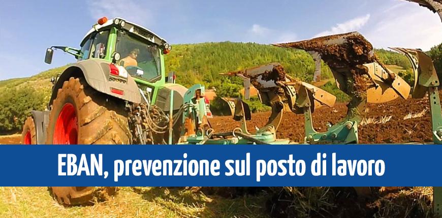 Sicurezza sul lavoro in agricoltura: nuovo bando EBAN