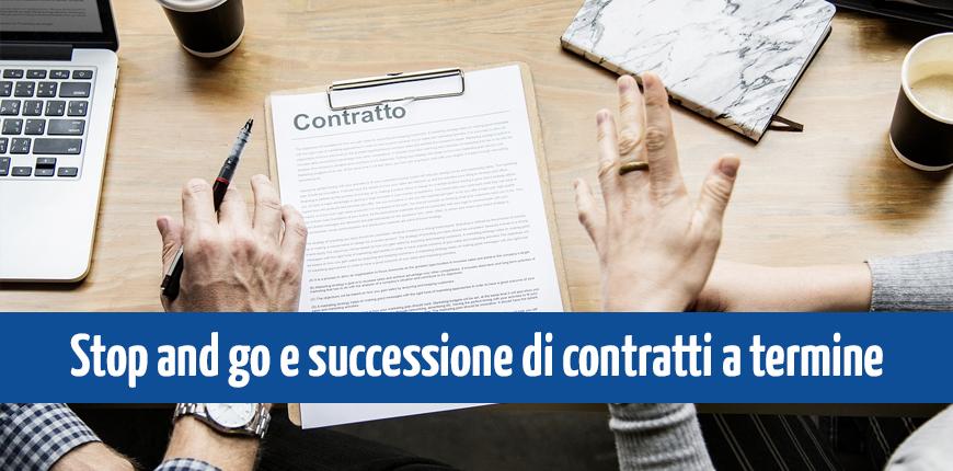 Stop & go: cos'è e come funziona la successione di contratti a termine