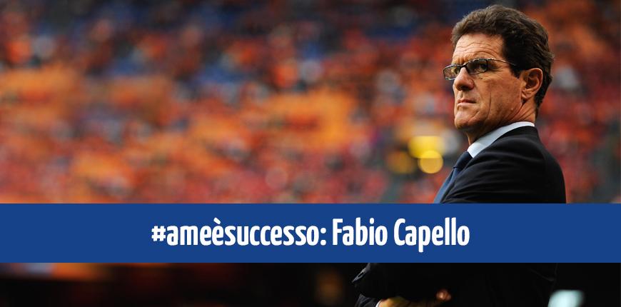 """Fabio Capello fra i testimonial di """"A me è Successo"""""""