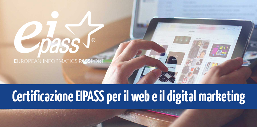 Tutti i nuovi corsi Eipass per il web e il digital marketing