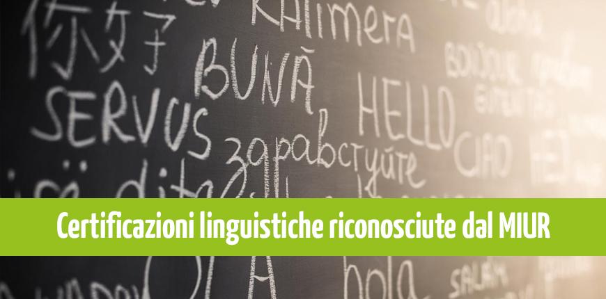 Certificazioni linguistiche riconosciute dal MIUR