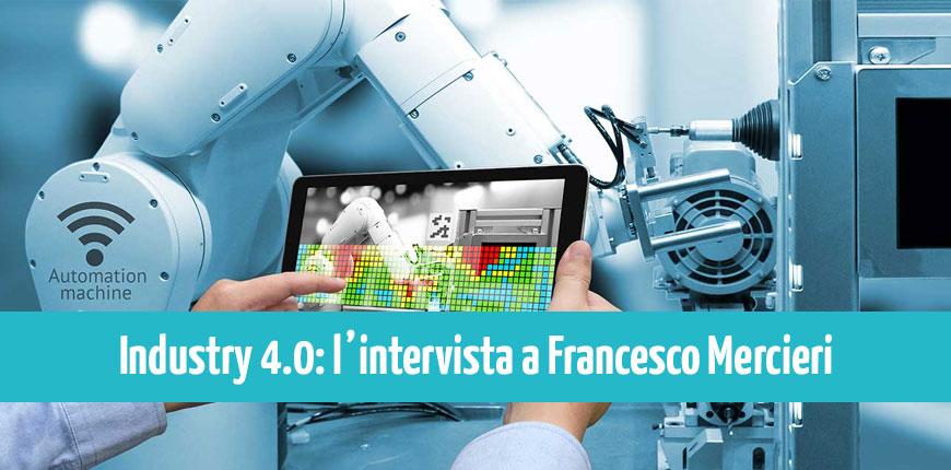 Corso Industria 4.0: intervista al docente Francesco Mercieri