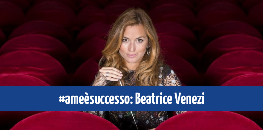 """Beatrice Venezi fra i testimonial di """"A me è Successo"""""""