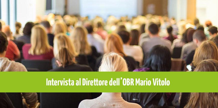Intervista a Mario Vitolo, Direttore dell'OBR Campania