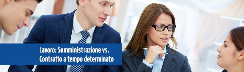 contratti di lavoro somministrazione e tempo determinato differenze