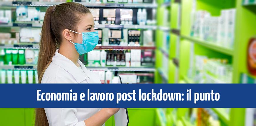 Economia e lavoro post lockdown: il punto sulla situazione